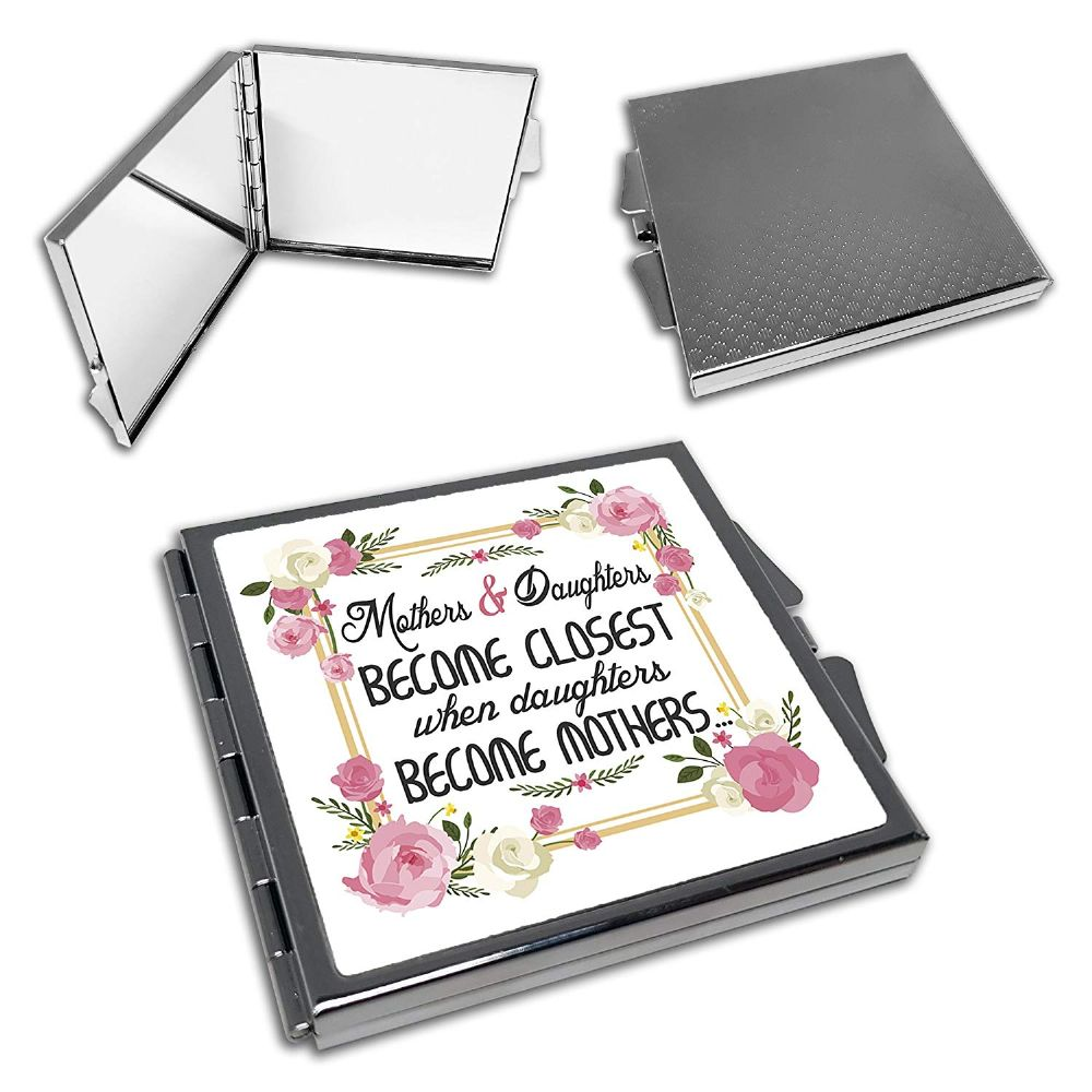 Mothers & Daughters Become Closest. Cute Square Compact Mirror